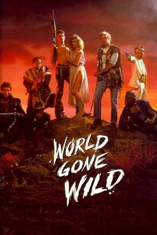 World Gone Wild - poster