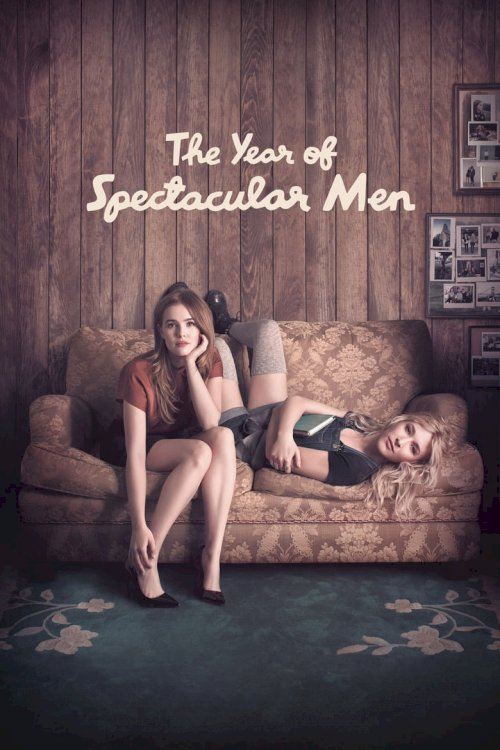The Year of Spectacular Men