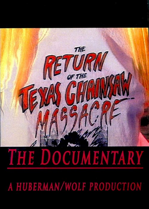 The Return of the Texas Chainsaw Massacre: The Documentary - poster