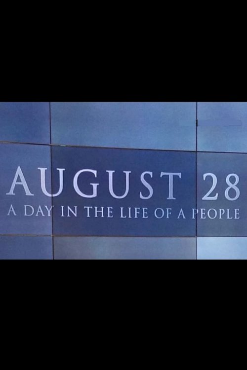 August 28: A Day in the Life of a People - poster