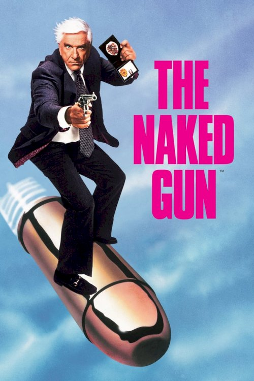 The Naked Gun: From the Files of Police Squad! - poster