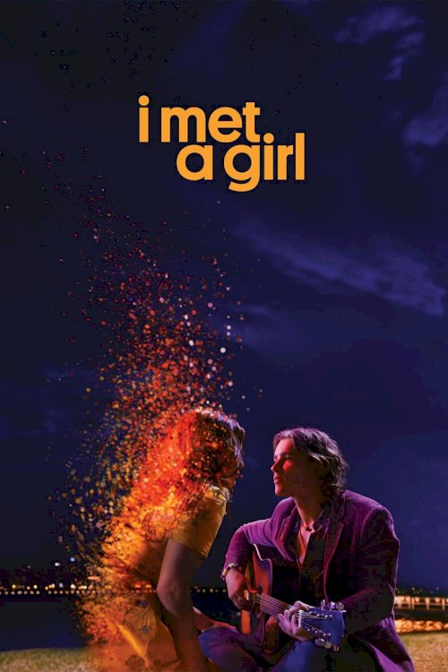 I Met a Girl - poster