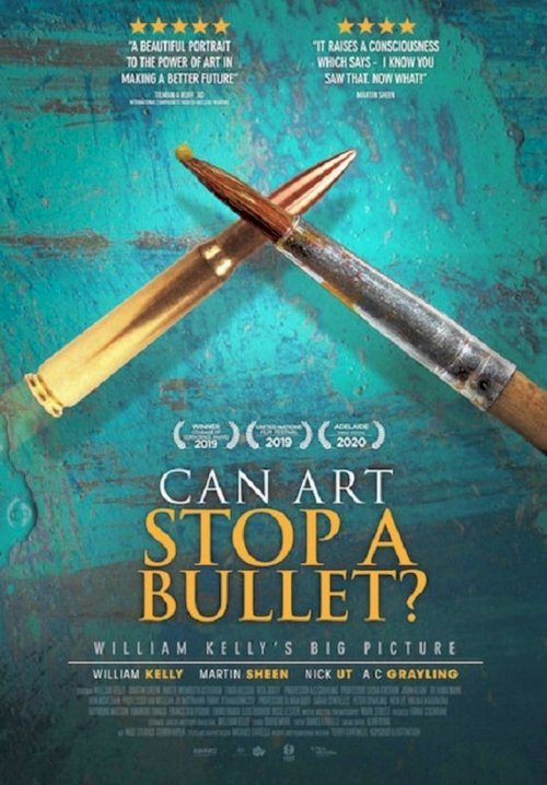 Can Art Stop A Bullet: William Kelly's Big Picture - poster